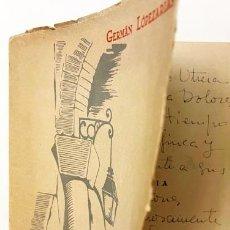 Libros de segunda mano: GERMÁN LOPEZARIAS : ALMA BOHEMIA (1ª ED., 1950) CON AUTÓGRAFO DEL AUTOR.. Lote 257080290