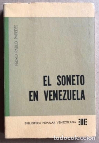 EL SONETO DE VENEZUELA, POR PEDRO PABLO PAREDES. ED. BIBLIOTECA POPULAR VENEZOLANA, 1962. (Libros de Segunda Mano (posteriores a 1936) - Literatura - Poesía)