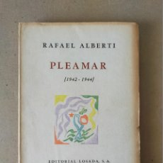 Libros de segunda mano: PLEAMAR (1942 - 1944). RAFAEL ALBERTI - EDIT LOSADA 1ª EDIC 1944. Lote 258606295
