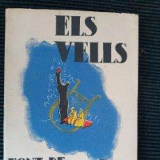 Libros de segunda mano: ELS VELLS. FONT DE POESIA. BARCELONA 1936.. Lote 259901565