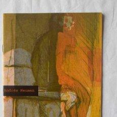 Libros de segunda mano: ANDRES NEUMAN - MAQUINA Y POESÍA 34 - CENTRO CULTURAL DE LA GENERACION DEL 27, 2003. Lote 260094290
