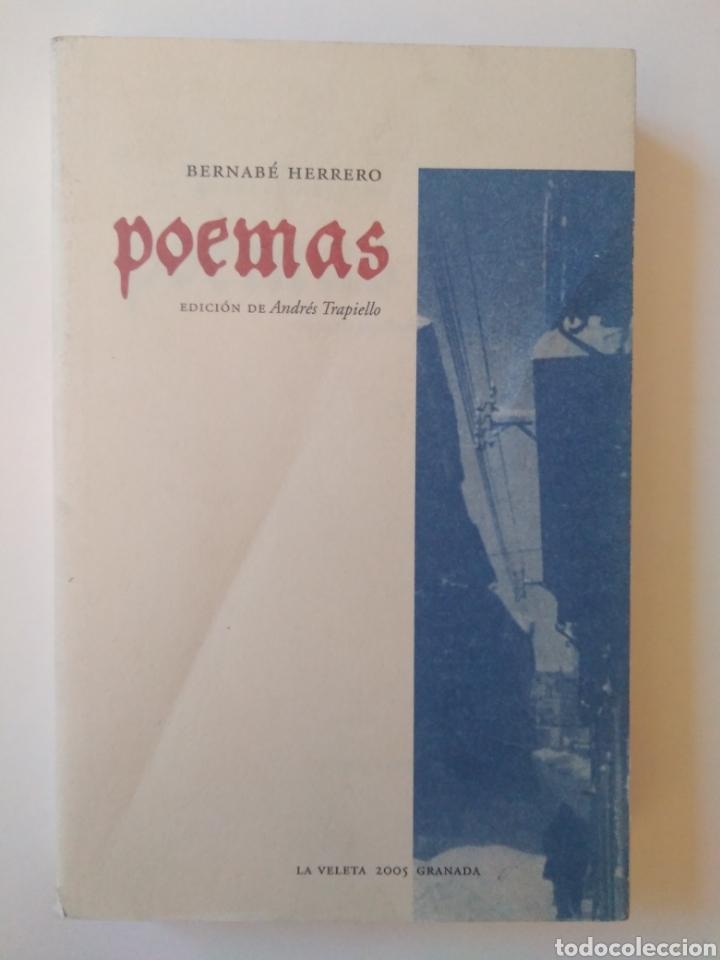 BERNABÉ HERRERO. POEMAS, EDICIÓN DE ANDRÉS TRAPIELLO (Libros de Segunda Mano (posteriores a 1936) - Literatura - Poesía)