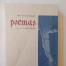 Libros de segunda mano: BERNABÉ HERRERO. POEMAS, EDICIÓN DE ANDRÉS TRAPIELLO. Lote 260319310