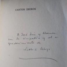 Libros de segunda mano: CANTOS IBEROS. DEDICADO Y FIRMADO POR GABRIEL CELAYA. Lote 260726225