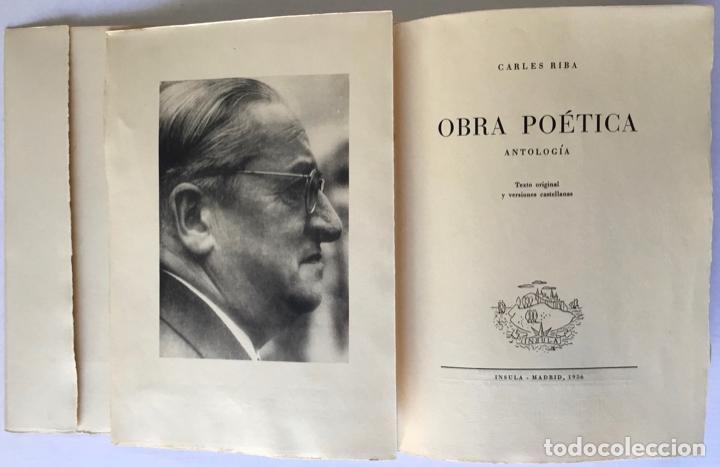 Libros de segunda mano: OBRA POÉTICA. ANTOLOGÍA. Texto original y versiones castellanas. - RIBA, Carles. - Foto 3 - 260808430