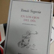 Libros de segunda mano: TOMÁS SEGOVIA : EN LOS OJOS DEL DÍA. (ANTOLOGÍA POÉTICA).. Lote 261222130