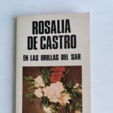 Libros de segunda mano: EN LAS ORILLAS DEL SAR ROSALIA DE CASTRO EDITORIAL LIBRA 1983. Lote 261526025