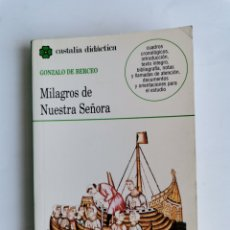 Libros de segunda mano: MILAGROS DE NUESTRA SEÑORA GONZALO DE BERCEO. Lote 261526325