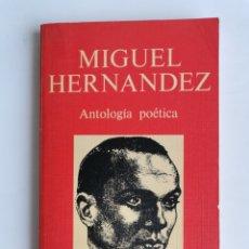 Libros de segunda mano: MIGUEL HERNÁNDEZ ANTOLOGÍA POÉTICA NAVIDAD 1976. Lote 261527420