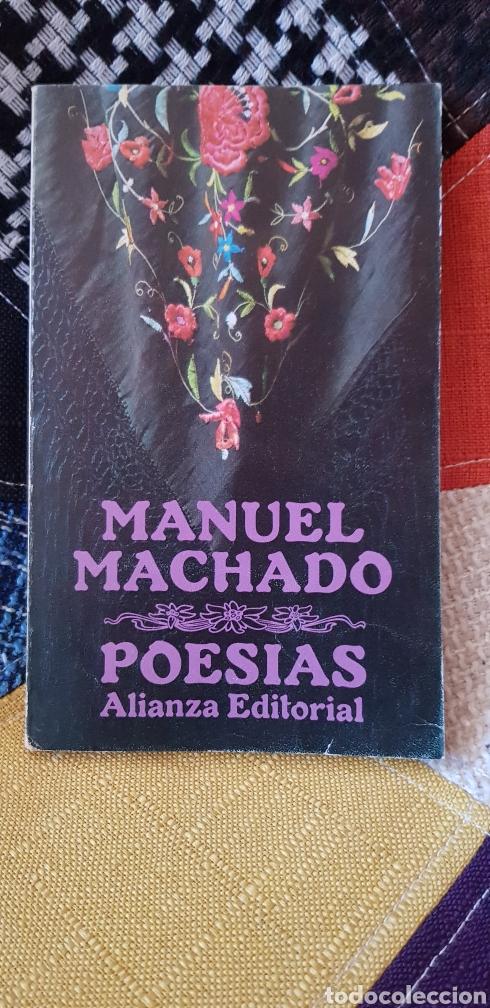 LIBRO MANUEL MACHADO POESÍAS. ALIANZA EDITORIAL,1979 (Libros de Segunda Mano (posteriores a 1936) - Literatura - Poesía)