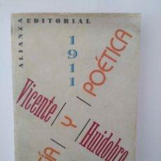 Libros de segunda mano: VICENTE HUIDOBRO. POESIA Y POETICA. 1911-1948. ANTOLOGIA POR RENÉ COSTA. Lote 261588955