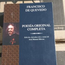 Libros de segunda mano: QUEVEDO: POESÍA ORIGINAL COMPLETA. PLANETA.. Lote 261874320