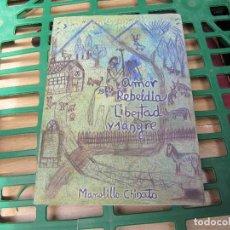 Libros de segunda mano: MANOLILLO CHINATO-AMOR REBELDIA LIBERTAD Y SANGRE EXTREMODURO, PLATERO Y TÚ, INCONSCIENTES, LA FUGA. Lote 262217415