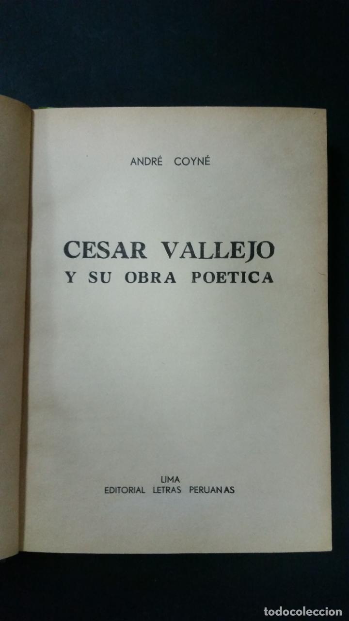 Libros de segunda mano: 1958 - ANDRÉ COYNÉ - Cesar Vallejo y su obra poética - Foto 2 - 262776615
