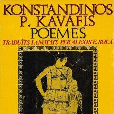 Libros de segunda mano: POEMES, KONSTANDINOS P. KAVAFIS. Lote 262836945