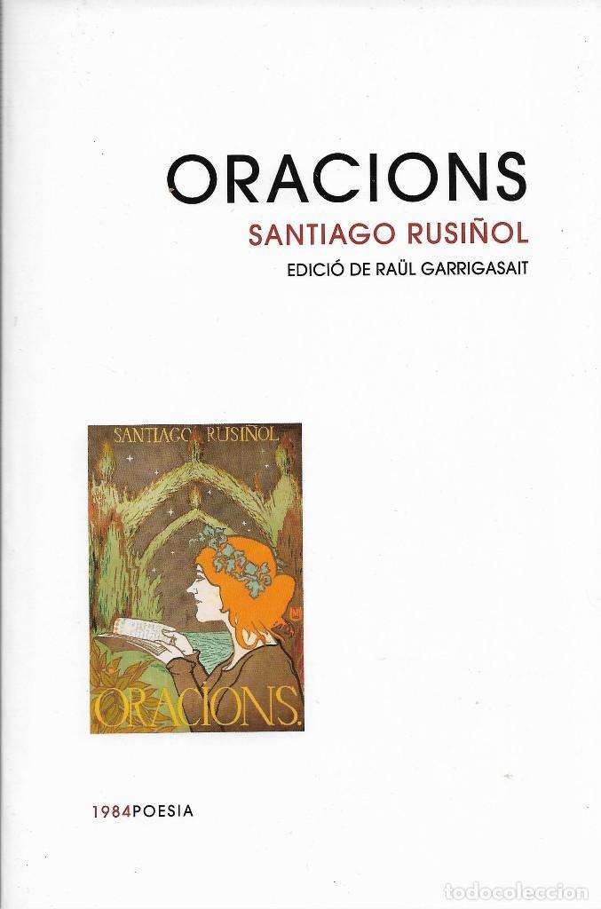 ORACIONS, SANTIAGO RUSIÑOL (MIQUEL UTRILLO -IL.LUSTRACIONS-) (Libros de Segunda Mano (posteriores a 1936) - Literatura - Poesía)