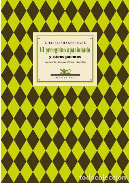 EL PEREGRINO APASIONADO Y OTROS POEMAS. WILLIAM SHAKESPEARE -NUEVO (Libros de Segunda Mano (posteriores a 1936) - Literatura - Poesía)