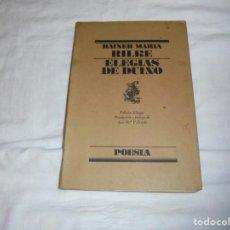Libros de segunda mano: ELEGIAS DE DUINO.RAINER MARIA RILKE.EDICION BILINGUE.EDITORIAL LUMEN 1984.-2ª EDICION. Lote 263197545