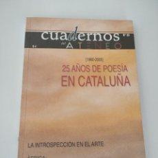 Libros de segunda mano: 25 AÑOS DE POESÍA EN CATALUÑA. 1980 - 2005.. Lote 263734800