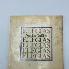 Libros de segunda mano: ELEGÍAS. NICOLAS GUILLEN. DEDICACOTRIA DIBUJO Y FIRMA DEL AUTOR. LA HABANA, 1977. 1ª ED.. Lote 263882185