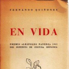 Libros de segunda mano: FERNANDO QUIÑONES. EN VIDA, PREMIO LEOPOLDO PANERO 1963. CULTURA HISPÁNICA, MADRID 1964.. Lote 264048290