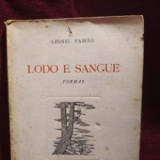 Libros de segunda mano: 1957. LODO E SANGUE. POEMAS. LEONEL FABIÃO.. Lote 264413279