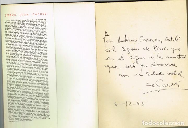 Libros de segunda mano: LO NUESTRO ES PASAR JESÚS JUAN GARCÉS 1963 NUMERADO Y DEDICADO AUTOR - Foto 2 - 265124929
