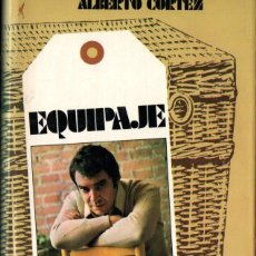 Libros de segunda mano: ALBERTO CORTEZ : EQUIPAJE (POMAIRE, 1977) COMO NUEVO. Lote 266177493
