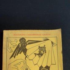 Libros de segunda mano: MAXIMINO CASTIÑEIRAS GARCIA. OS DOS MEU TEMPO. AÑO 1971. DEDICADO POR EL AUTOR.. Lote 266453763