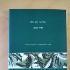 Libros de segunda mano: ROSA FONT DES DE L'ARREL. Lote 266465873
