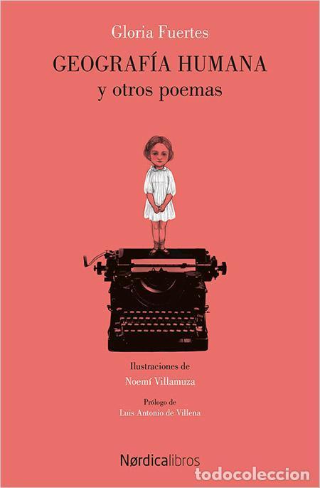 GEOGRAFÍA HUMANA. - FUERTES GARCÍA, GLORIA. (Libros de Segunda Mano (posteriores a 1936) - Literatura - Poesía)
