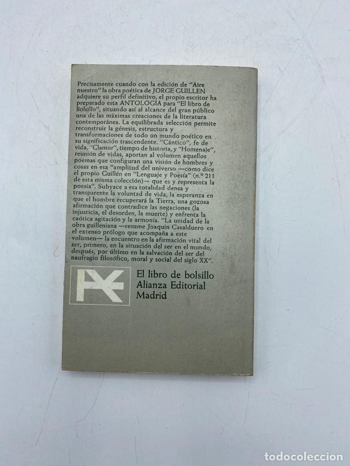 Libros de segunda mano: OBRA POÉTICA. ANTOLOGÍA. JORGE GUILLÉN. ALIANZA EDITORIAL. MADRID, 1972. PAGS: 236 - Foto 4 - 268572514