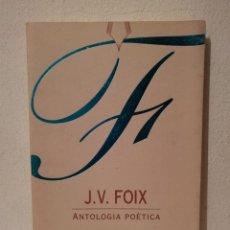 Libros de segunda mano: LIBRO - ANTOLOGIA POÈTICA - POESIA - J V FOIX. - EN CATALAN - BARCELONA DIPUTACION. Lote 269015369