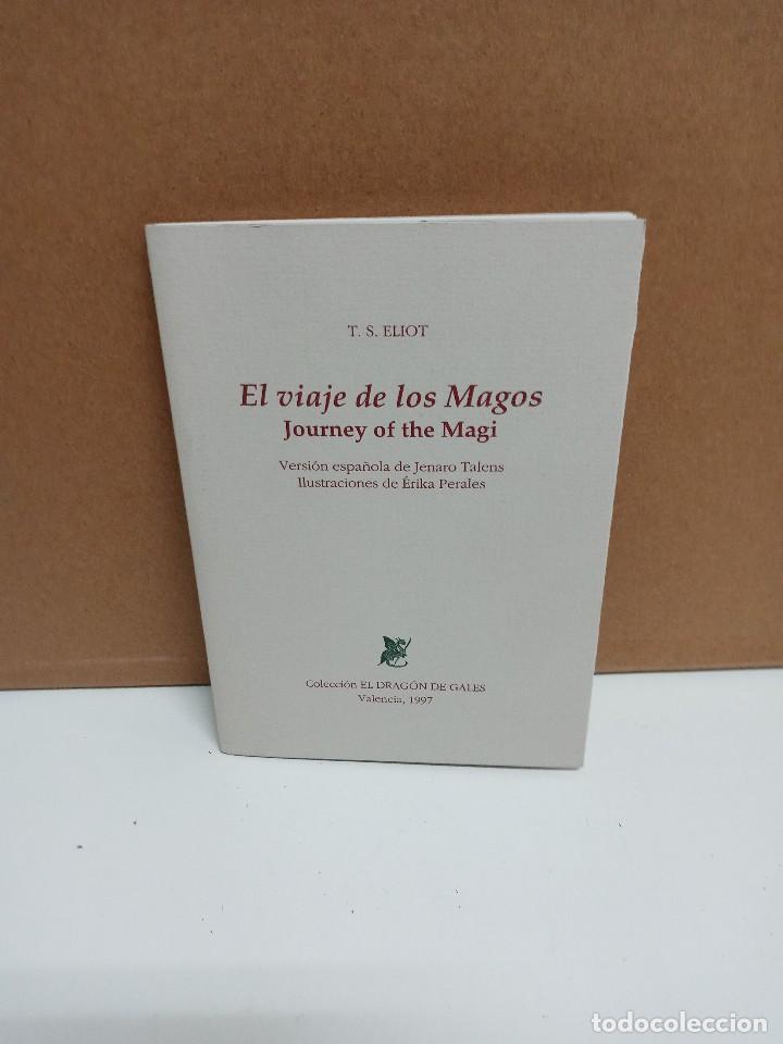 T. S. ELIOT - EL VIAJE DE LOS MAGOS - EL DRAGÓN DE GALES (Libros de Segunda Mano (posteriores a 1936) - Literatura - Poesía)