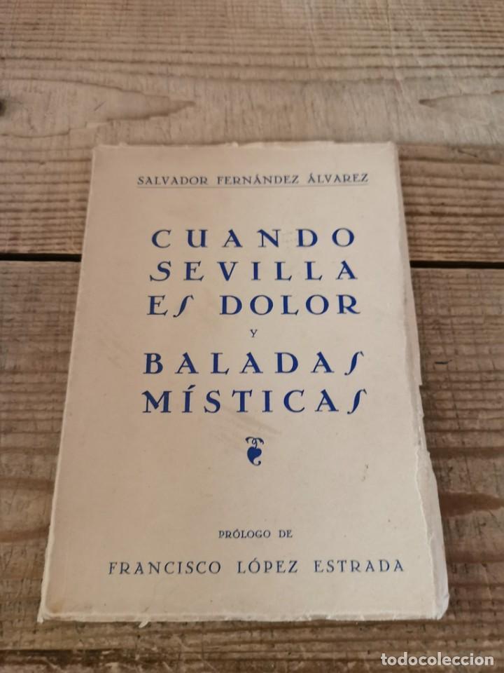 SEMANA SANTA, CUANDO SEVILLA ES DOLOR Y BALADAS MISTICAS, SALVADOR FERNANDEZ, 1965, 80 PAGINAS (Libros de Segunda Mano (posteriores a 1936) - Literatura - Poesía)