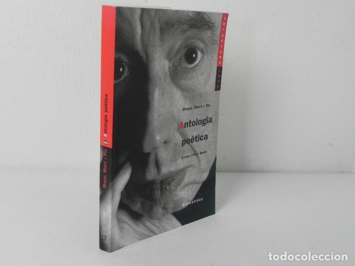 ANTOLOGIA POÈTICA (MIQUEL MARTI I POL) BARCANOVA-2003 4ª EDICIÓ (EN CATALÁN) (Libros de Segunda Mano (posteriores a 1936) - Literatura - Poesía)