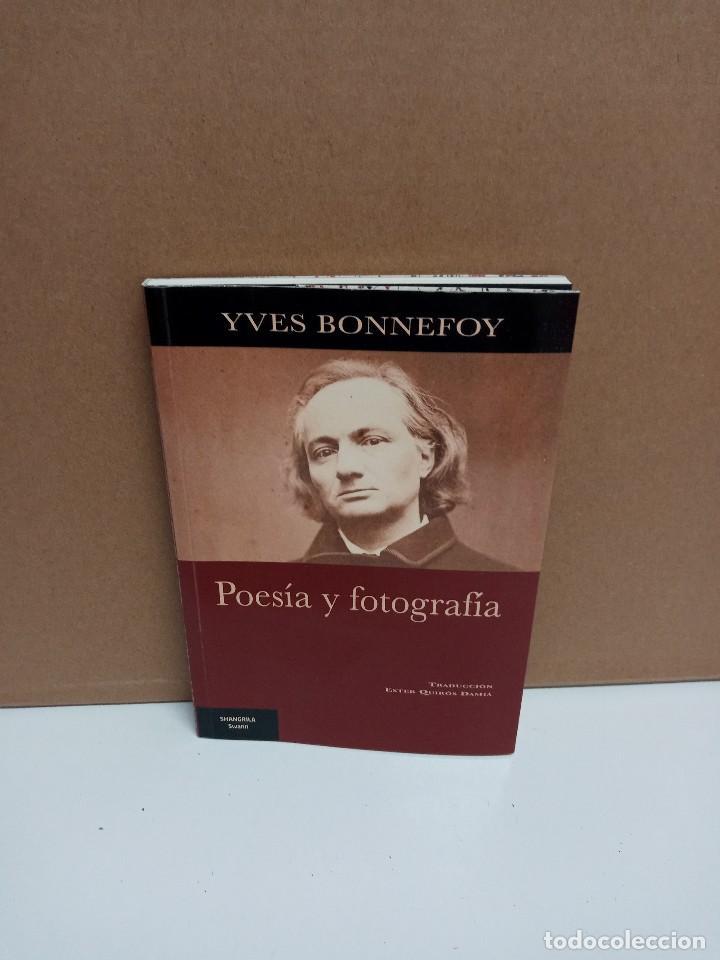 YVES BONNEFOY - POESÍA Y FOTOGRAFÍA - SHANGRILA SWANN (Libros de Segunda Mano (posteriores a 1936) - Literatura - Poesía)