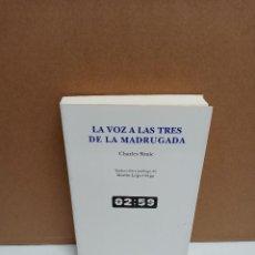 Libros de segunda mano: CHARLES SIMIC - LA VOZ A LAS TRES DE LA MADRUGADA - DVD EDICIONES. Lote 269038883