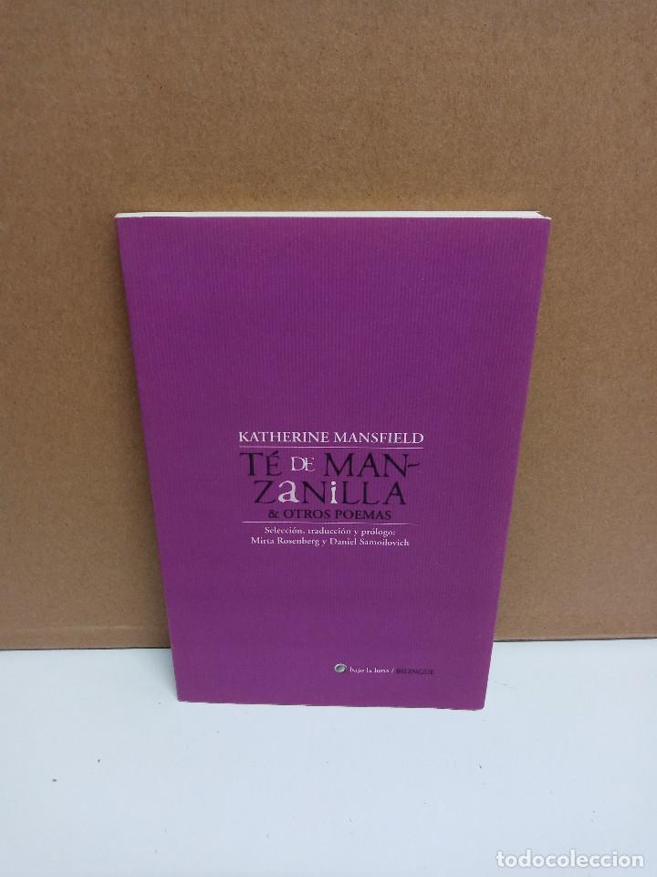 KATHERINE MANSFIELD - TÉ DE MANZANILLA & OTROS POEMAS - BAJO LA LUNA (Libros de Segunda Mano (posteriores a 1936) - Literatura - Poesía)