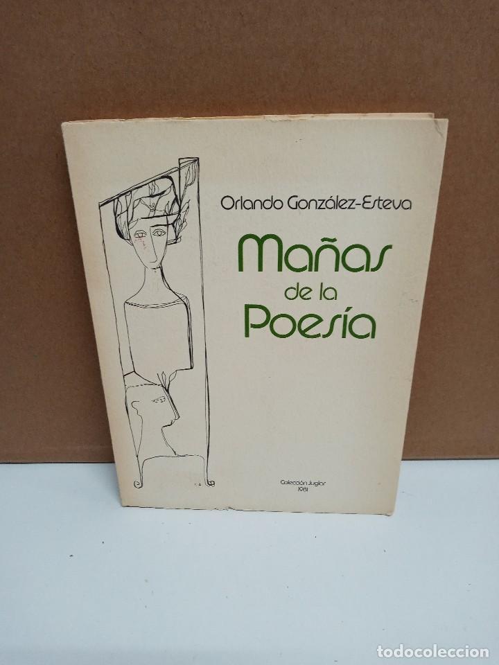 ORLANDO GONZÁLEZ-ESTEVA - MAÑAS DE LA POESÍA - ASOCIACIÓN DE HISPANISTAS DE LAS AMÉRICAS (Libros de Segunda Mano (posteriores a 1936) - Literatura - Poesía)