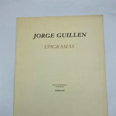 Libros de segunda mano: EPIGRAMAS. JORGUE GUILLEN. RETRATO REALIZADO POR AGUAFUERTE DE HERNAN. EJEMPLAR Nº 98/100.. Lote 269055093