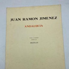 Libros de segunda mano: ANDALUCIA. JUAN RAMON JIMENEZ. RETRATO REALIZADO POR AGUAFUERTE DE HERNAN. EJEMPLAR Nº 82/100.. Lote 269055468