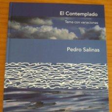 Libros de segunda mano: EL CONTEMPLADO - PEDRO SALINAS - EDICIÓN DE PEDRO TABERNERO - AÑO 2014 - PERFECTO ESTADO. Lote 269086698
