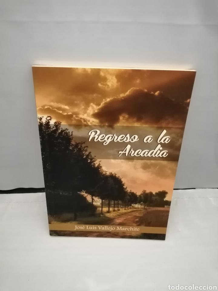 REGRESO A LA ARCADIA (PRIMERA EDICIÓN) (Libros de Segunda Mano (posteriores a 1936) - Literatura - Poesía)