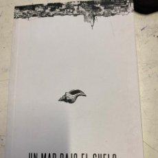 Libros de segunda mano: MARCUS VERSUS. - UN MAR BAJO EL SUELO.. Lote 269462478