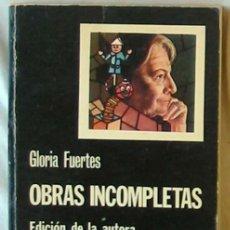 Libros de segunda mano: OBRAS INCOMPLETAS - GLORIA FUERTES - ED. CATEDRA 1976 - VER DESCRIPCIÓN. Lote 269795013