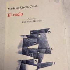 Libros de segunda mano: RIVERA CROSS, MARIANO. - EL VUELO.. Lote 269945383
