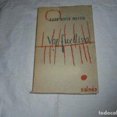 Libros de segunda mano: VOZ FUXITIVA ANNE MARIE MORRIS EDI.SALNES VIGO 1964 COLECCION DE POESIA GALLEGA .-PROLOGO DE ERNES. Lote 269946343