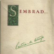 Libros de segunda mano: SEMBRAD. CRISTINA DE ARTEAGA. ED. SATURNINO CALLEJA, MADRID 1925. PRIMERA EDICIÓN. Lote 269981158