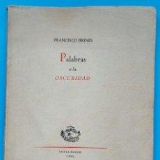 Libros de segunda mano: FRANCISCO BRINES. PALABRAS EN LA OSCURIDAD. 1956.. Lote 269981198